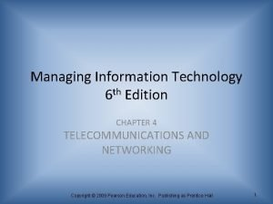 Managing Information Technology 6 th Edition CHAPTER 4