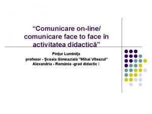 Comunicare online comunicare face to face n activitatea