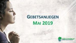 GEBETSANLIEGEN MAI 2019 Mai 2019 EINSTIEG IN EURE