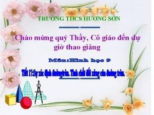 TRNG THCS HNG SN Cho mng qu Thy