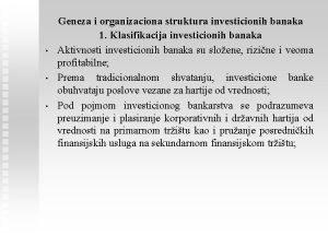 Geneza i organizaciona struktura investicionih banaka 1 Klasifikacija