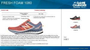FRESH FOAM 1080 FRESH FOAM Premium Cushioning Catalog