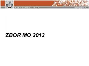 ZBOR MLADINSKIH ODSEKOV ZBOR MO 2013 Ig pri