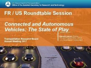 FR US Roundtable Session Connected and Autonomous Vehicles