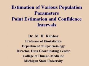Estimation of Various Population Parameters Point Estimation and