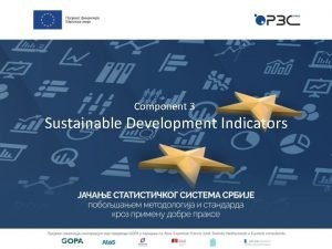 Component 3 Sustainable Development Indicators Sustainable Development SOCIAL