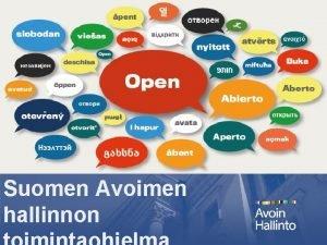 Suomen Avoimen hallinnon Vuonna 2011 kynnistetty kansainvlinen hallinnon