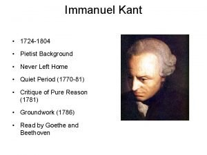 Immanuel Kant 1724 1804 Pietist Background Never Left