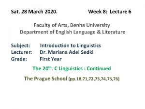 Sat 28 March 2020 Week 8 Lecture 6