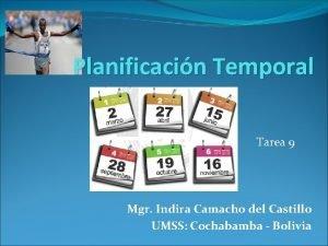 Planificacin Temporal Tarea 9 Mgr Indira Camacho del