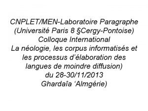 CNPLETMENLaboratoire Paragraphe Universit Paris 8 CergyPontoise Colloque International