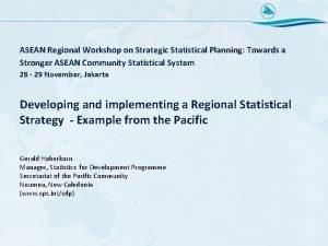 ASEAN Regional Workshop on Strategic Statistical Planning Towards