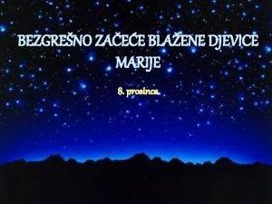 BEZGRENO ZAEE BLAENE DJEVICE MARIJE 8 prosinca itanje