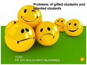 Problems of gifted students and talented students OLEH