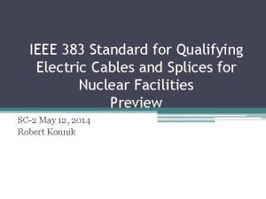 IEEE 383 Standard for Qualifying Electric Cables and