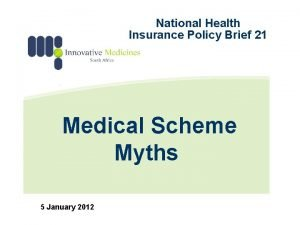 National Health Insurance Policy Brief 21 Medical Scheme
