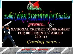 Equal Right Equal Opportunities Organized by Delhi Cricket