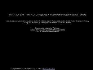 TPM 3 ALK and TPM 4 ALK Oncogenes