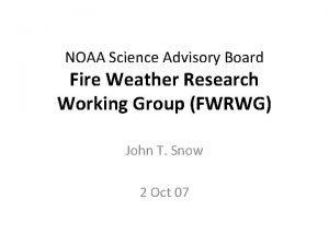 NOAA Science Advisory Board Fire Weather Research Working