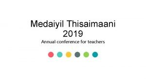 Medaiyil Thisaimaani 2019 Annual conference for teachers Annual
