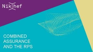 COMBINED ASSURANCE AND THE RPS THE COMBINED ASSURANCE