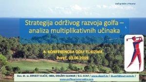 Golf igralite u Provansi Strategija odrivog razvoja golfa
