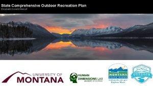 State Comprehensive Outdoor Recreation Plan Elizabeth Covelli Metcalf