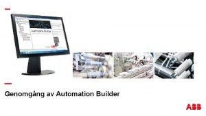 Genomgng av Automation Builder Automation Builder Skapa nytt