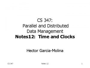 CS 347 Parallel and Distributed Data Management Notes