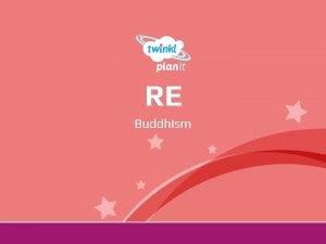 RE Buddhism Year One Aim I can explain