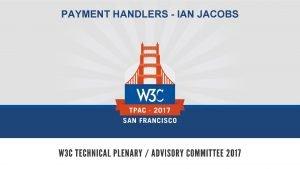 PAYMENT HANDLERS IAN JACOBS Quick Status Payment Handler