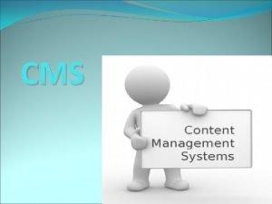 CMS Pojam Content Management System predstavlja sistem za