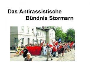 Das Antirassistische Bndnis Stormarn Gliederung Geschichte Mitglieder Aktionen