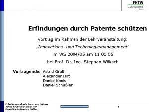 Erfindungen durch Patente schtzen Vortrag im Rahmen der