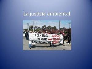 La justicia ambiental Qu es la justicia ambiental
