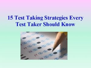 15 Test Taking Strategies Every Test Taker Should