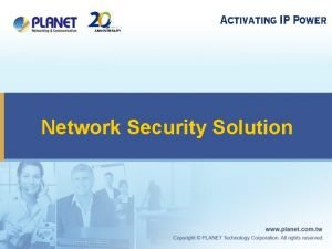 Network Security Solution Network Security Products u UTM