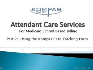 Attendant Care Services For Medicaid School Based Billing