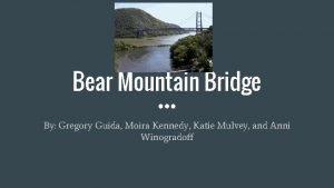 Bear Mountain Bridge By Gregory Guida Moira Kennedy