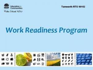 Tamworth RTO 90162 Work Readiness Program Work Readiness
