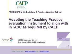 PPMESUPRM Methodology Practice Working Retreat Adapting the Teaching