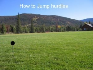 How to Jump hurdles Hello Today I will