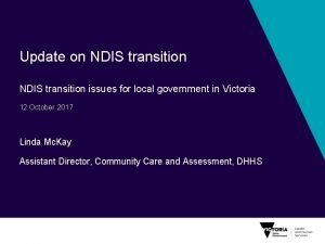 Update on NDIS transition issues for local government