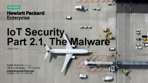 Io T Security Part 2 1 The Malware