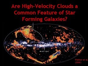 Are HighVelocity Clouds a Common Feature of Star