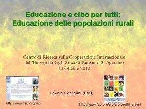 Educazione e cibo per tutti Educazione delle popolazioni
