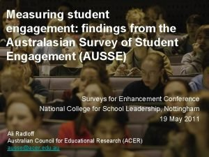 Measuring student engagement findings from the Australasian Survey