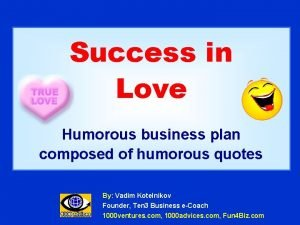 Success in Love Humorous business plan composed of