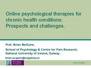Online psychological therapies for chronic health conditions Prospects