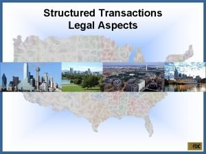 Structured Transactions Legal Aspects Three Categories of Structured